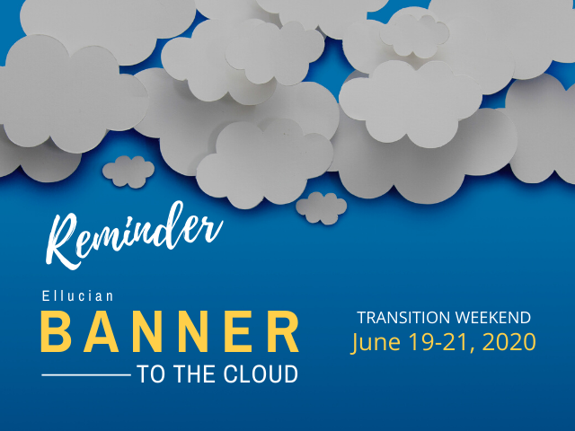 Banner to the cloud transition weekend