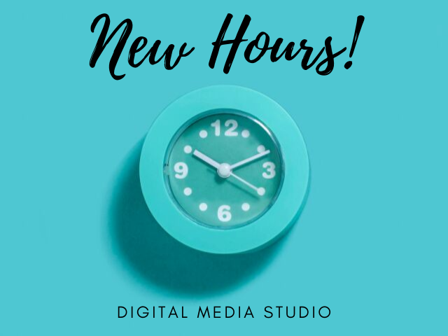 Digital Media Studio new hours