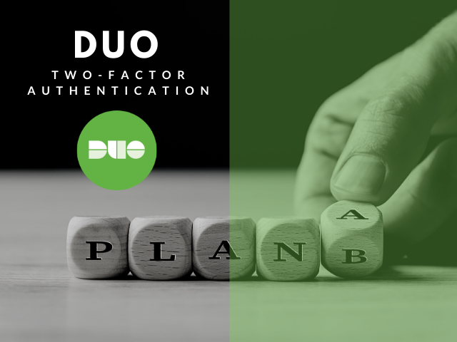 Duo two-factor authentication do you have a plan b?