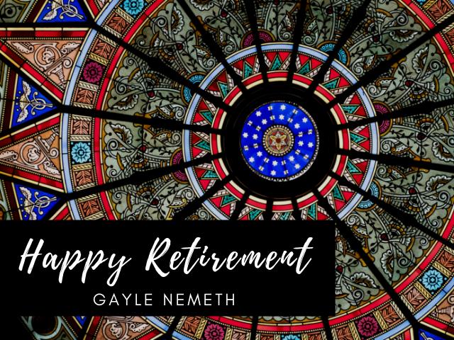 Happy Retirement Gayle Nemeth with Linderman skylight