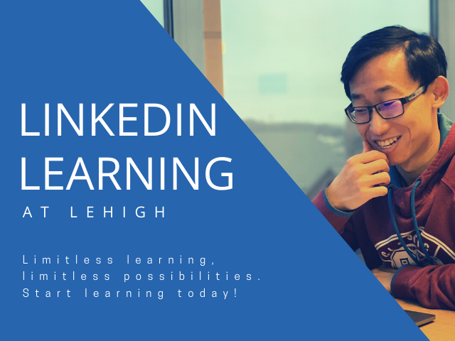 LinkedIn Learning at Lehigh