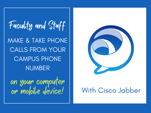 Introducing Cisco Jabber Softphone: Make and receive calls from your Lehigh phone on your computer or mobile device