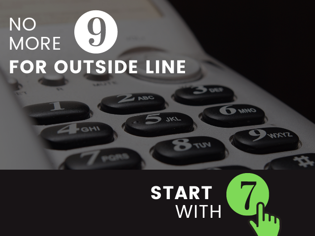 photo of phone with the words no more 9 for outside line start with 7