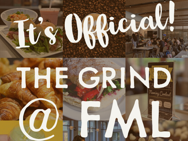 It's Official! Cafe named The Grind at FML