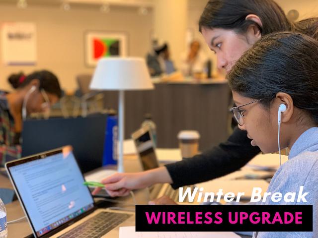 winter break wireless upgrade