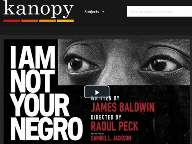 i am not your negro kanopy
