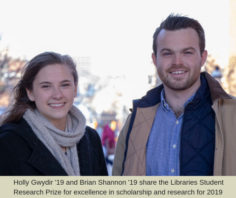 2019 Lehigh Library Research Prize winners Gwydir and Shannon